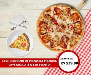 compras coletivas oferta com desconto rodizio de pizzas a domicilio da pizzaria crystalia com varios sabores incluso bebidas e descartaveis barato de fortaleza