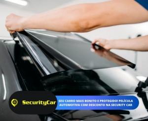 Película Fumê Profissional com Desconto na Security Car Barato Fortaleza Compras Coletivas